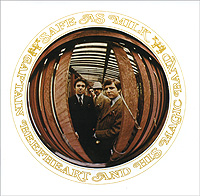 Captain Beefheart & His Magic Band Safe As Milk Исполнитель Кэптен Бифхарт Captain Beefheart инфо 10131f.