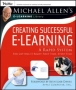 Michael Allen's E-Learning Library: Creating Successful E-Learning: A Rapid System For Getting It Right First Time, Every Time Издательство: Pfeiffer, 2006 г Мягкая обложка, 220 стр ISBN 0787983004 Язык: Английский инфо 1577i.