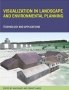 Visualization in Landscape and Environmental Planning Издательство: Taylor and Francis, 2005 г Твердый переплет, 296 стр ISBN 0415305101 инфо 6802i.